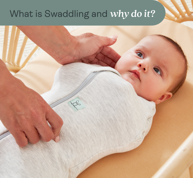 Why Swaddle?